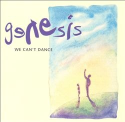 """Genesis album cover: We can't dance. With the (seen from my vision) legendary track """"No son of mine"""" ."""