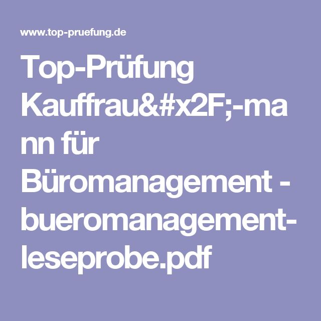 Top-Prüfung Kauffrau/-mann für Büromanagement - bueromanagement-leseprobe.pdf