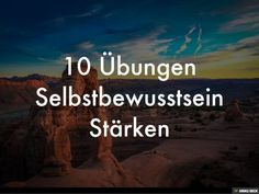 Selbstbewusstsein Stärken und aufbauen - 10 Übungen