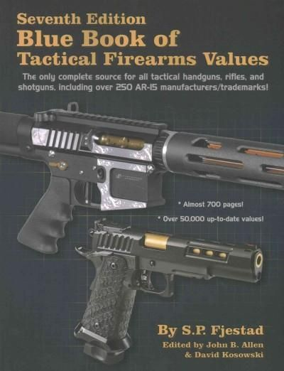 Book of Tactical Firearms Values