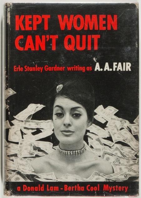 Kept Women Can't Quit.  Ahhh, the 60s.
