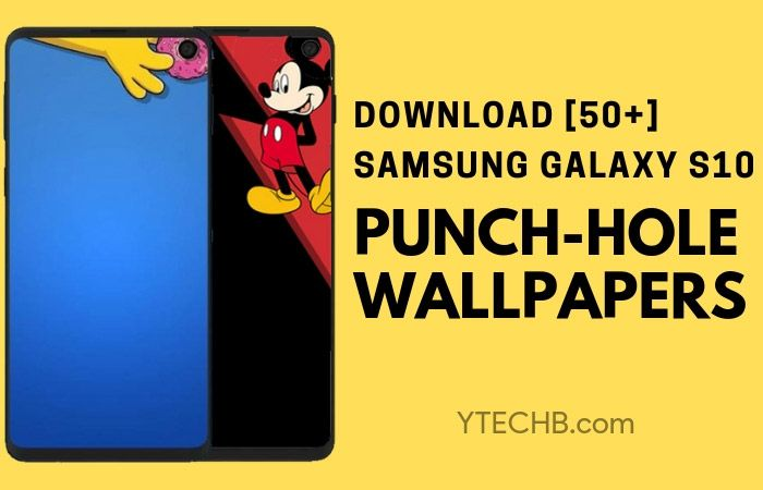 Punch Hole Wallpapers For Samsung Galaxy S10 Samsung Galaxy Wallpaper Samsung Wallpaper Hole Punch