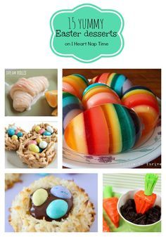 15 Yummy Easter Desserts ... great round up! People look at those Easter Jello Eggs!!!!!
