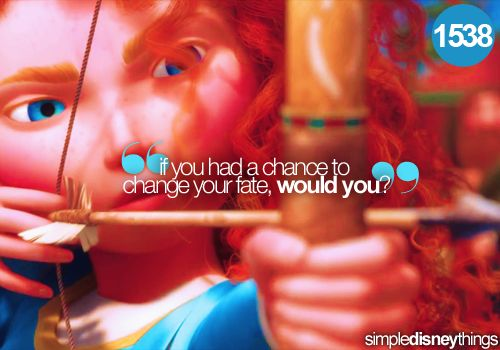 Brave: Disney Magic, Quote, Movies, Disney Princess, Disney Pixar, Princesses, Merida Brave, Disney Movie