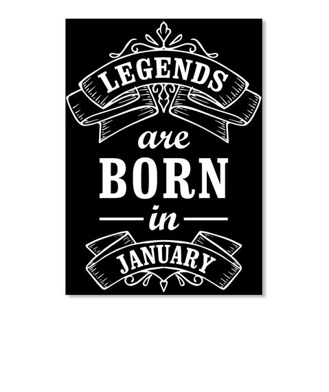 Legends Are Born In January Black Sticker Front