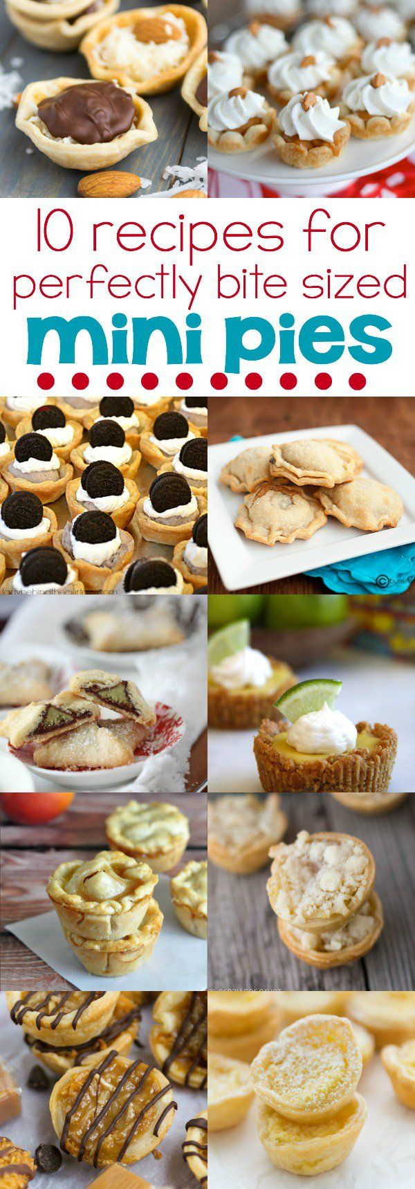 10 recipes for perfectly bite sized mini pies http://communitytable.parade.com/374849/dorothykern/10-bite-sized-pie-recipes/