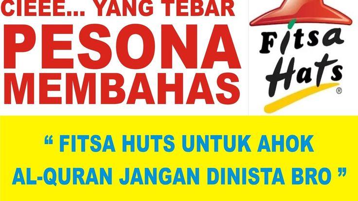 Fitsa Huts Buat Ahok Om Ahok Sidangnya Lelet Lirik