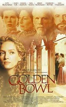 Author: Henry James (Merchant Ivory) __________________________ https://en.wikipedia.org/wiki/The_Golden_Bowl_(film)  http://www.tcm.com/tcmdb/title/451824/Golden-Bowl-The/ http://www.rogerebert.com/reviews/the-golden-bowl-2001
