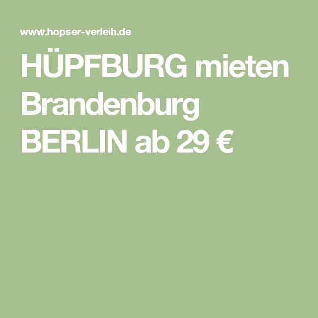 HÜPFBURG mieten Brandenburg BERLIN ab 29 €