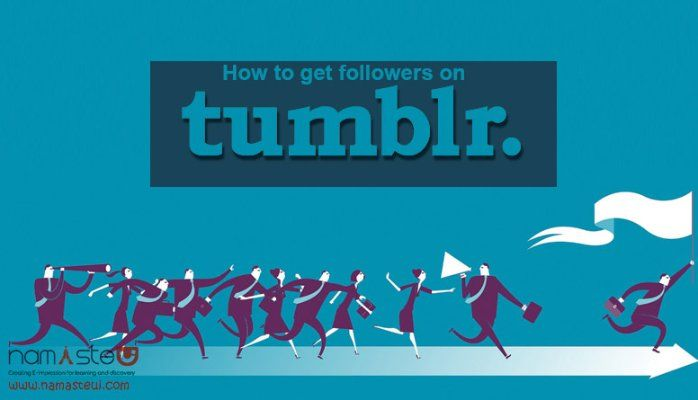 Get More Followers on Tumblr | Sourav Basak | Pulse | LinkedIn