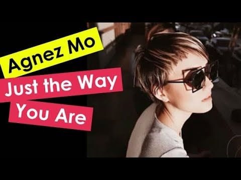Just The Way You Are - AGNEZ MO