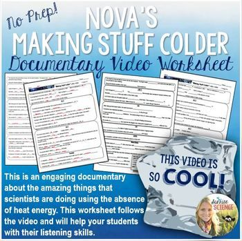 Making Stuff Colder Pbss Nova Documentary Video Worksheet