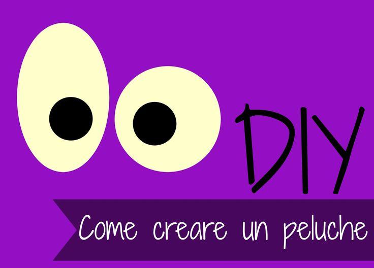 DIY Peluche: Come creare un peluche - Tutorial plushies How to make a plushie