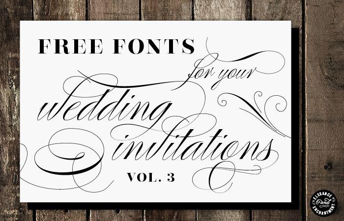 Free Fonts for DIY Wedding Invitations – Volume 3