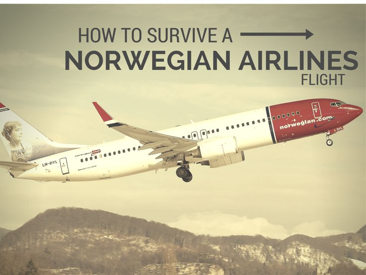How to Survive a Norwegian Airlines Flight...
