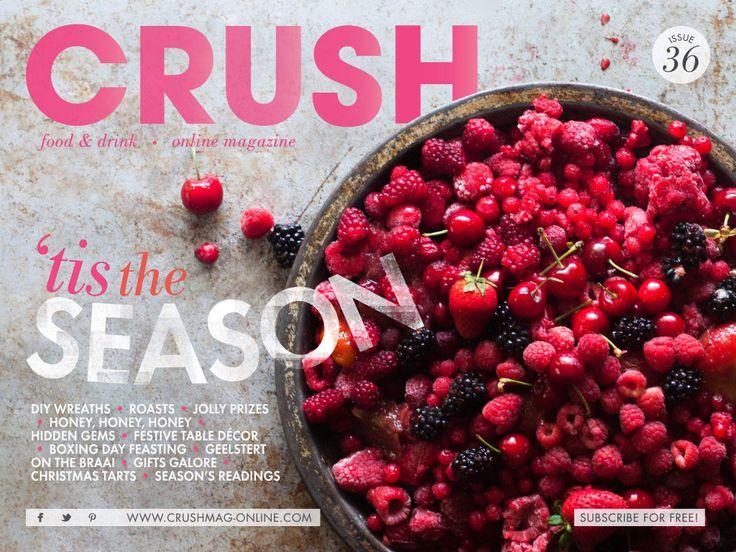 #berries #festive #christmas #roats #tart #festivedecor #honey #boxingday #braai #wreaths #prizes    Crush Online Magazine Issue 36