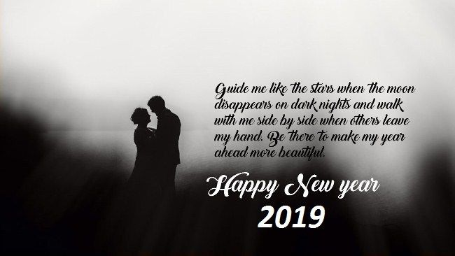 Happy New Year Wishes For 2019 To Make Him Happy New Year Wishes Quotes New Year Message For Boyfriend New Year Wishes Messages
