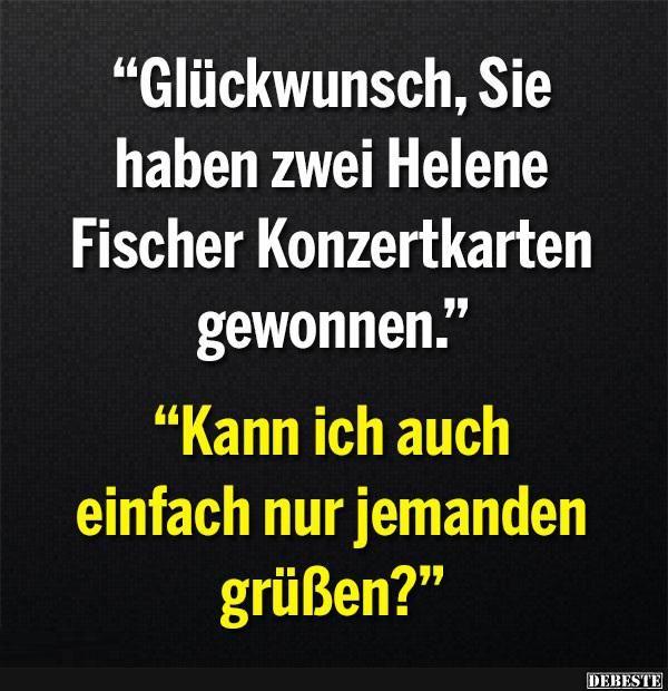 Glückwunsch, Sie haben zwei Helene Fischer Konzertkarten..