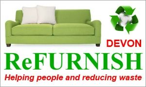 Refurnish - Helping People and Reducing Waste - Recycle #devonrecycle