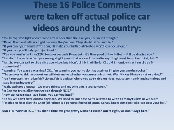 Police Quotes. The last is definitely the best LOL