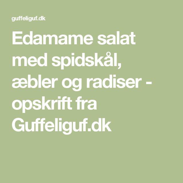 Edamame salat med spidskål, æbler og radiser - opskrift fra Guffeliguf.dk