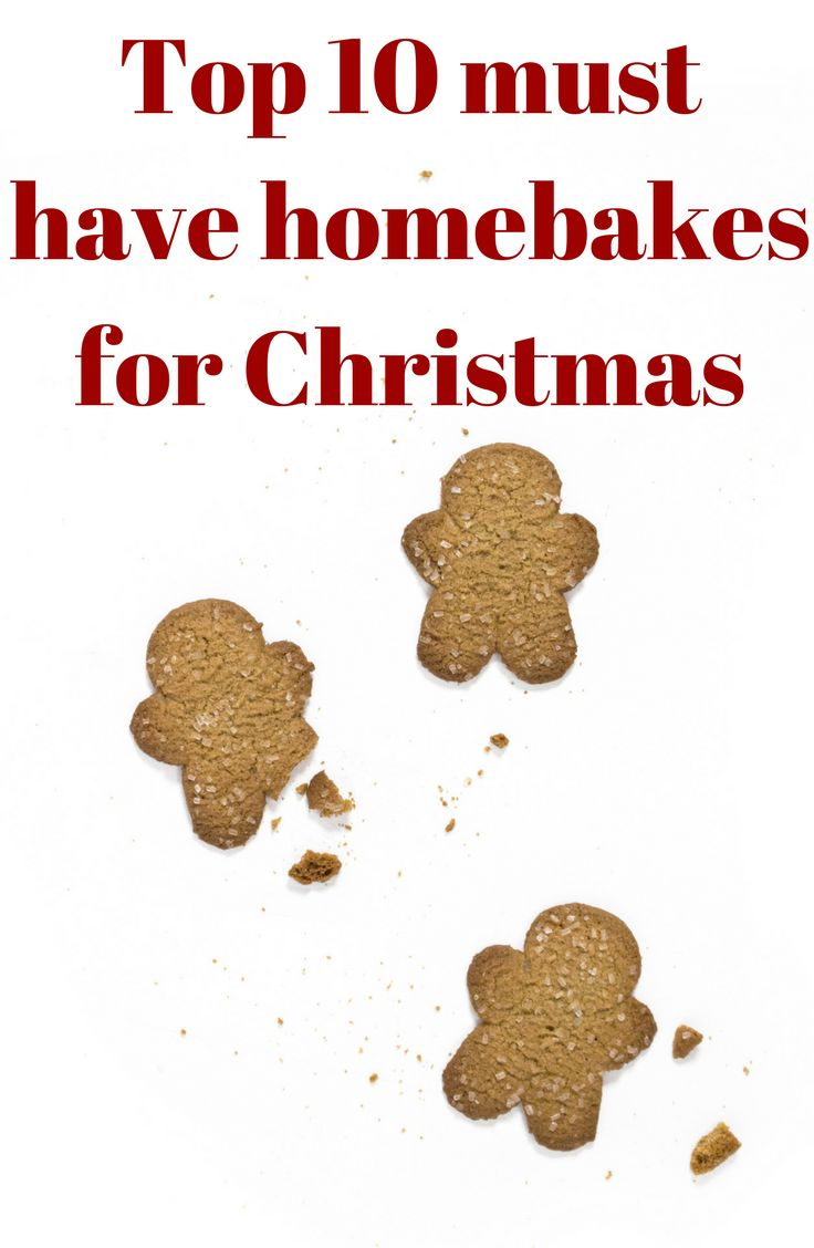 Top 10 must have homebakes for Christmas