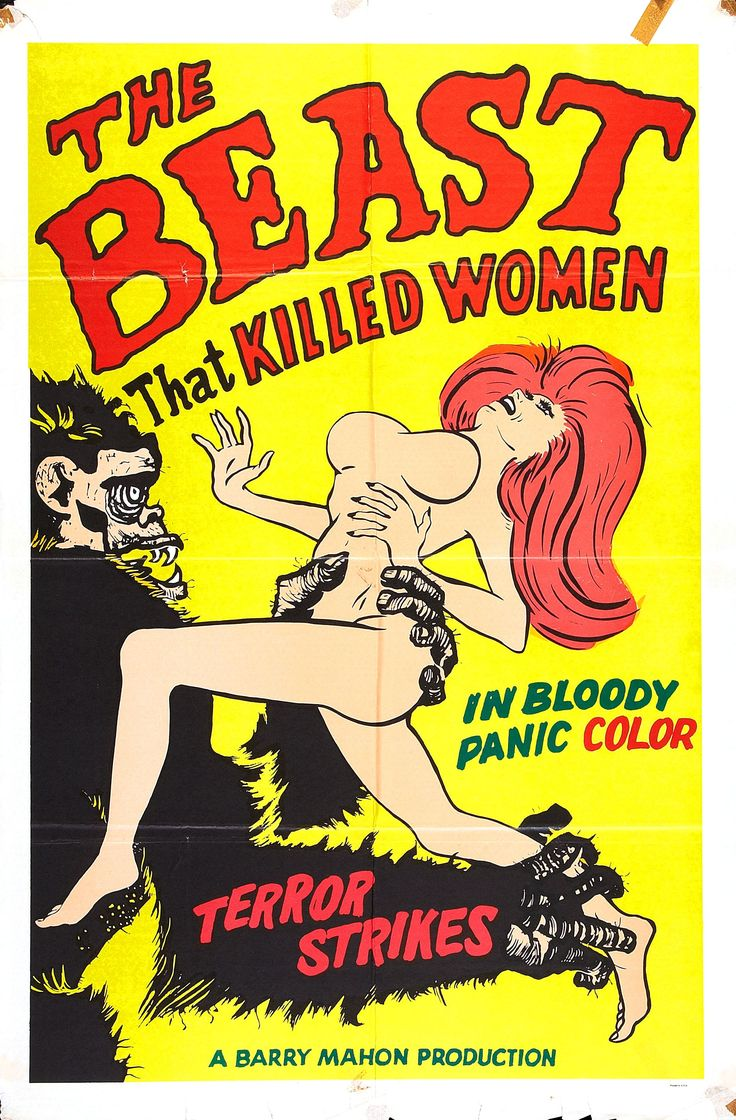 "The Beast That Killed Women (1965) The ""beast""  a guy in a cheesy gorilla suit that runs around a nudist colony and kills only one woman -  so the title is misleading.  And why does the woman in the poster have no nipples?"