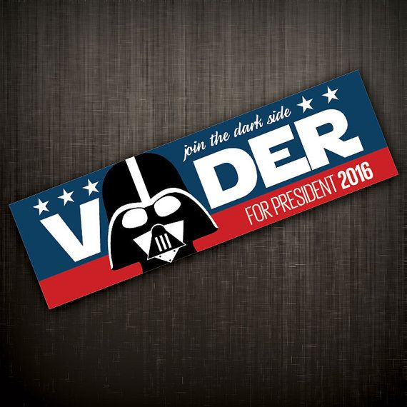 Darth vader for president 2016 novelty bumper sticker inspired by star wars presidential election