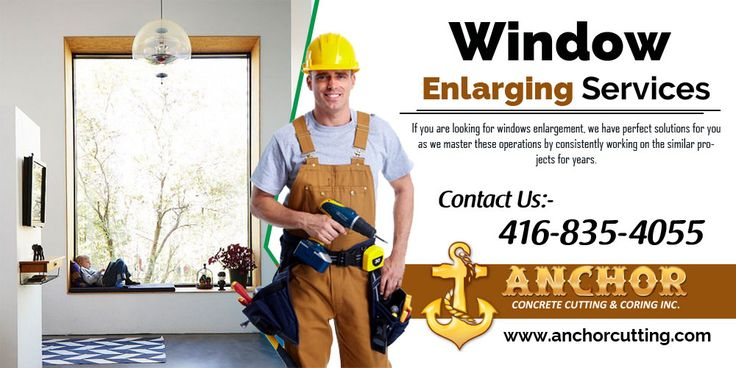 Do you have problem from your #window #size and you want to #increase them, then visit at anchorcutting.COM for #enlarging #windowservices in #Milton & #Oakville. #WindowEnlargingServicesBrampton #Window_Enlarging Contact us for more information- 416-835-4055 today!