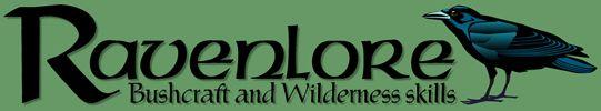 Ravenlore Bushcraft and Wilderness Skills