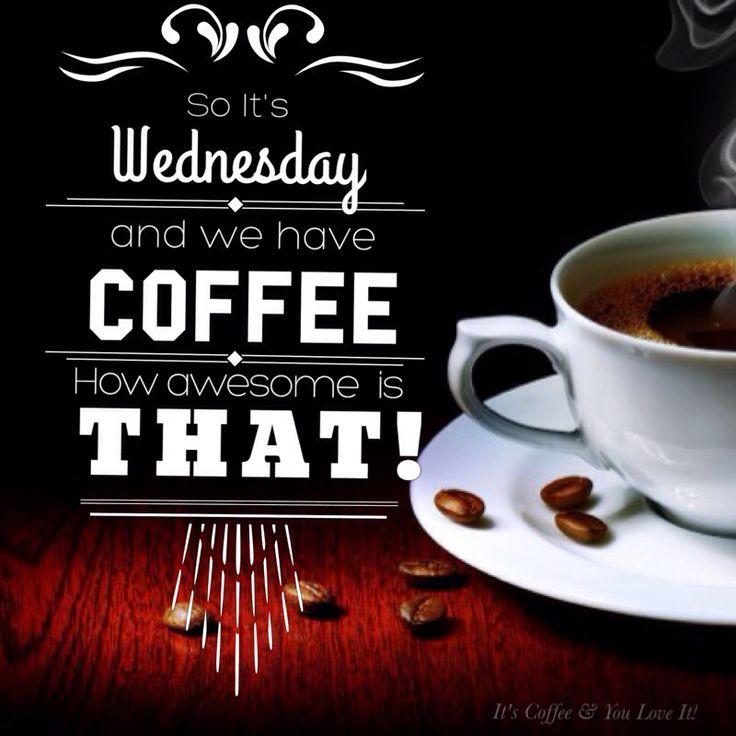 Wednesday Coffee #coffee #coffeehumor