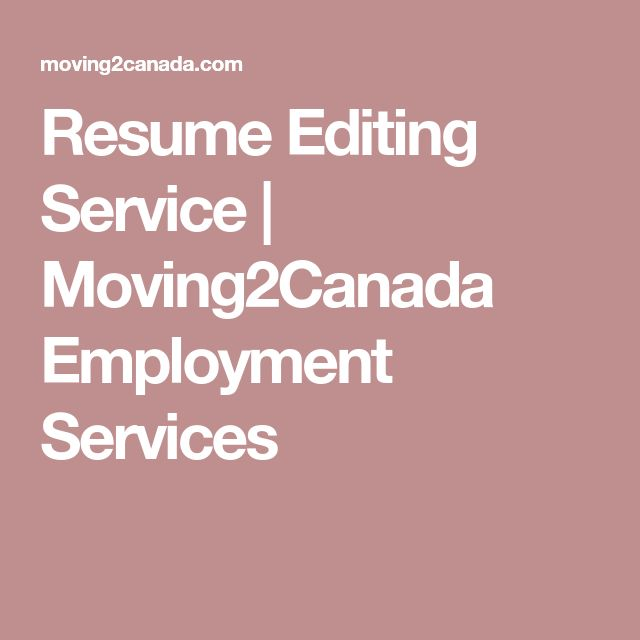 Resume Editing Service | Moving2Canada Employment Services