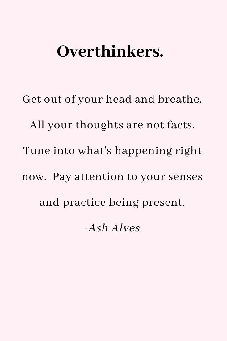 Overthinking Negative Thoughts Life Lessons Evolving Growth Elevate Meaningful Quotes Inspirational Quotes Words Quotes