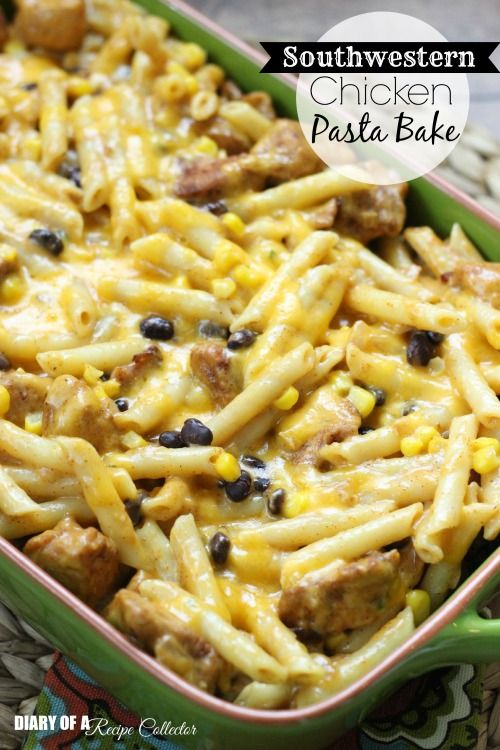 A delicious pasta bake filled with wonderful Southwestern flavors, chicken, cheese, black beans, and corn. Hello everyone! I feel like I haven't talked to you all in a while. We left town on Frid...