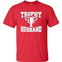 X-Large Red Adult Trophy Husband Novelty Funny Father''s Day Valentine''s Day T-Shirt