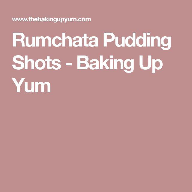 Rumchata Pudding Shots - Baking Up Yum