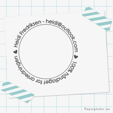 Papirgleder.no lager personlige stempler du kan bruke på alle dine hobby prosjekter. Du velger selv hvilke navn og tekst du ønsker på stemplene! Merk dine håndlagde kort, dine klær, dine strikketing, tags og annet med et personlig stempel fra www.papirgleder.no