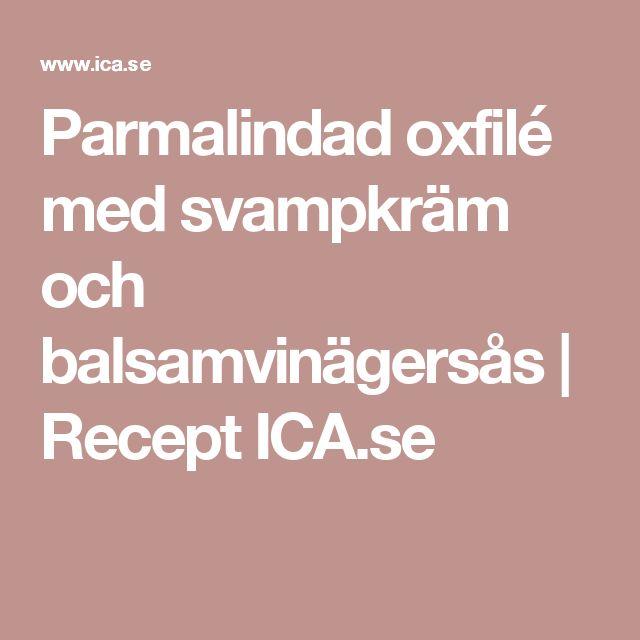 Parmalindad oxfilé med svampkräm och balsamvinägersås | Recept ICA.se