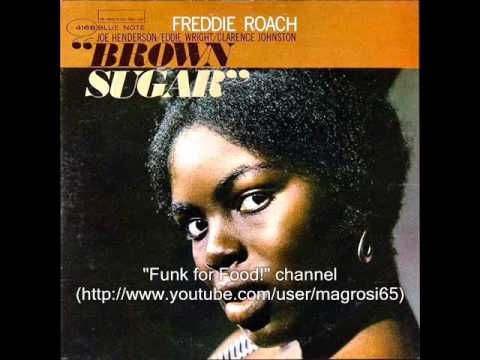 Rhythmic Horizons: Freddie Roach - Brown Sugar