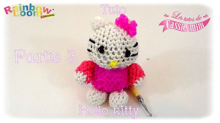 { Tuto } Hello kitty en élastique rainbow loom Part.3