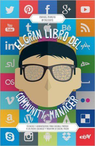 El Gran Libro Del Community Manager Marketing Y Ventas: Amazon.es: Manuel Moreno Molina: Libros