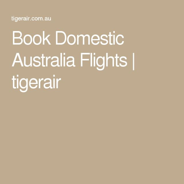 Book Domestic Australia Flights | tigerair