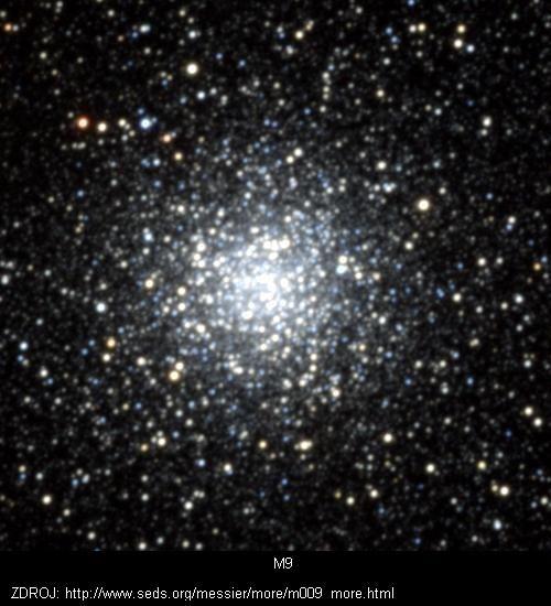 NGC 6333, M9  Souhvězdí: Hadonoš      M9 je jedna z nejbližších kulových hvězdokup k jádru naší Galaxie.