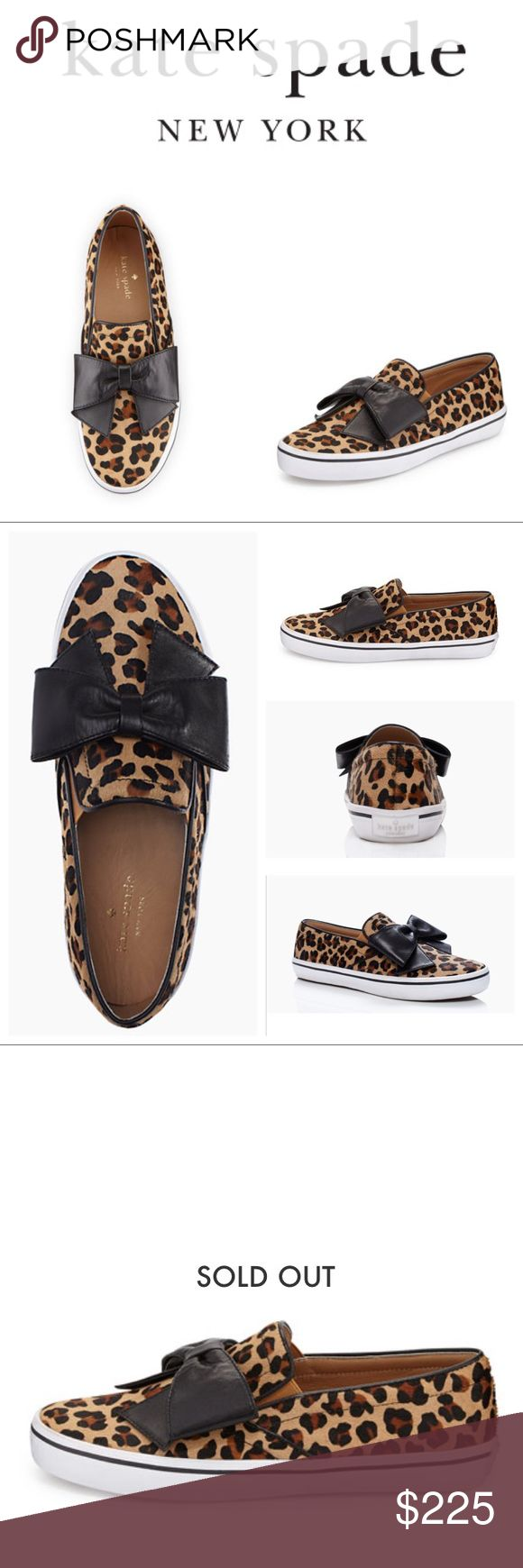 ‼️NEW LIST FLASH SALE♠️kate spade leopard slip on ‼️NEW LIST FLASH SALE today only - after price will remain at $225‼️ - SOLD OUT on katespade.com - Brand new, perfect condition. ship with box if willing to pay more for extra > 5lb shipping fee - Leopard-print calf hair gives this kate spade new york slip-on a fun, textured lift. Oversized napa leather bow at vamp. Notched vamp with elastic insets. Leather lining and insole. kate spade Shoes