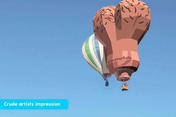 UK Male Cancer Awareness Campaign wants to launch a gonad-shaped hot air balloon to get men talking about cancer.