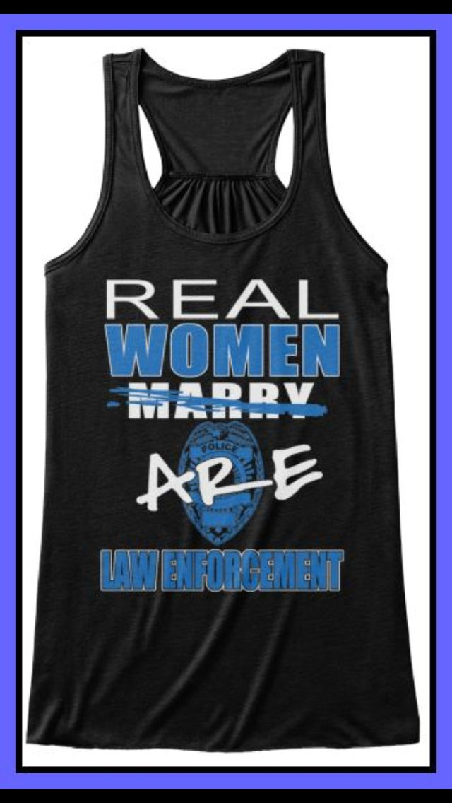 Real women are law enforcement