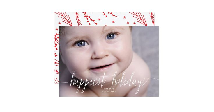 A beautiful full photo design with the message 'Happiest holidays' in beautiful white text for a stylish holiday photo card. A festive pattern on the back.
