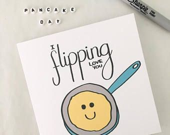 Funny Valentine card, Pancake Day, Pun card, Valentine's, I flipping love you, Boyfriend, Girlfriend, Partner, Shrove Tuesday, Lent