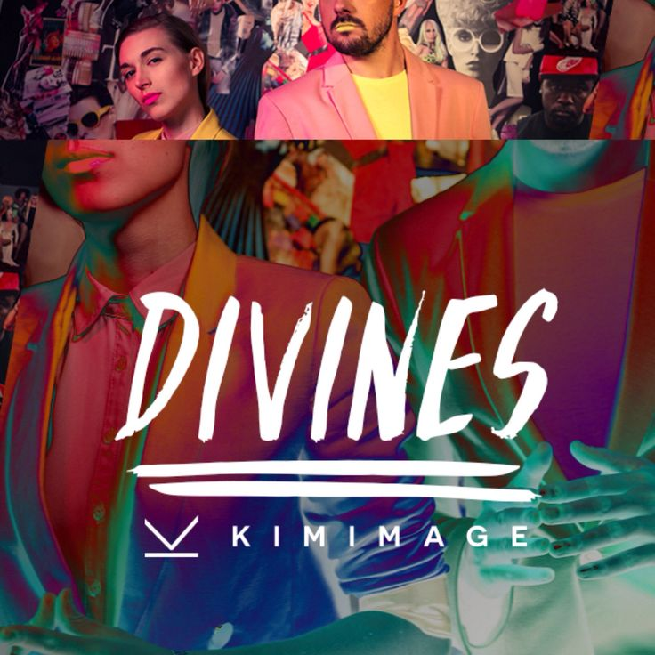 DIVINES x KIMIMAGE // kimimage.pl