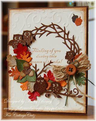 Kathy Roney: Joyfully Made Designs for CottageBLOG: Grapevine Wreath - 11/2/13.  (Dies: Build-A-Grapevine Wreath; Fall Owl Border).  (Pin#1: Dies: Cottage Cutz.  Pin+: Wreaths; Fall...)